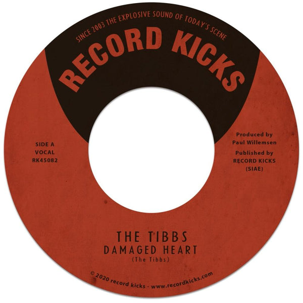 "The Tibbs - Damaged Heart b/w Ball and Chain (7"") Record Kicks"