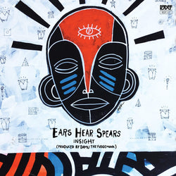 Insight & Damu The Fudgemunk - Ears Hear Spears (LP) Redefinition Records