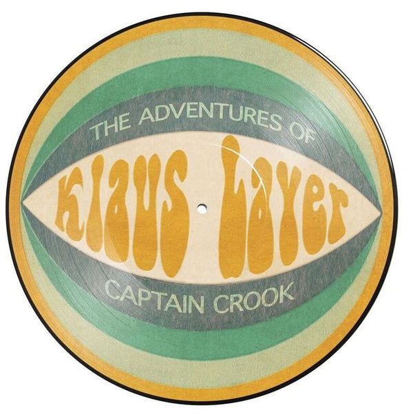 Klaus Layer - The Adventures of Captain Crook (LP - Picture Disc - Reissue) Redefinition Records