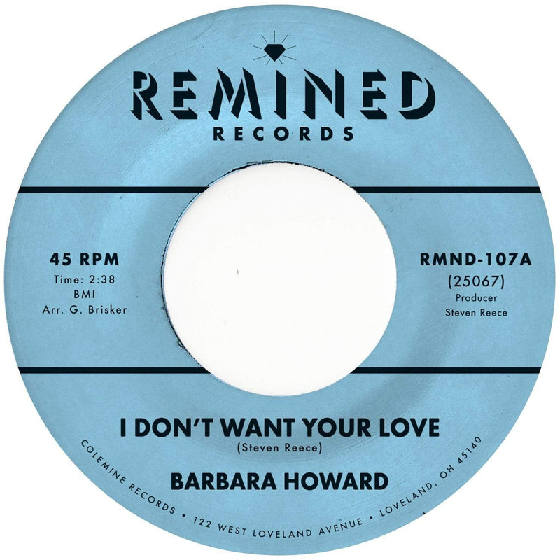 "Barbara Howard - I Don't Want Your Love b/w The Man Above (7"") Remined Records"