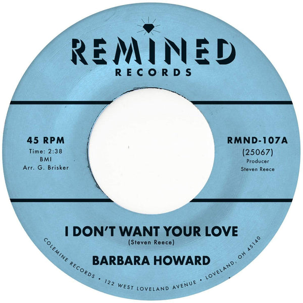 "Barbara Howard - I Don't Want Your Love b/w The Man Above (7"" - Limited Pink Vinyl) Remined Records"