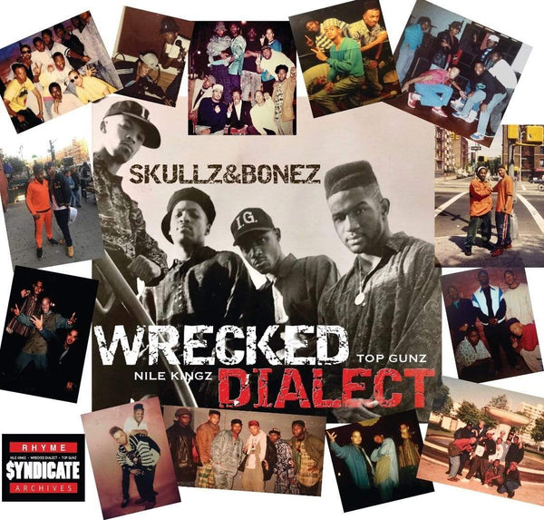 Wrecked Dialect - Skullz & Bonez (LP) Rhyme Syndicate