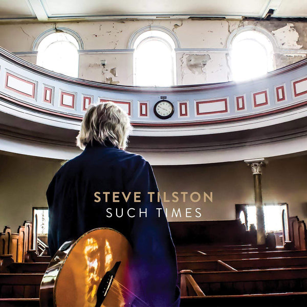 Steve Tilston - Such Times (CD) Riverboat