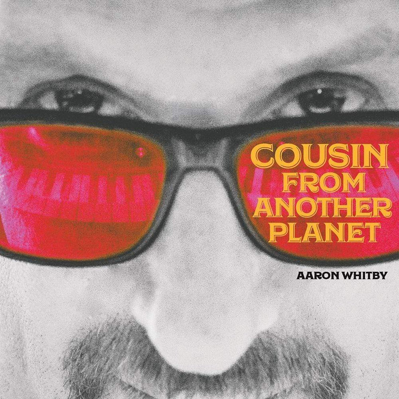 Aaron Whitby - Cousin From Another Planet (CD) ropeadope