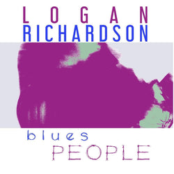 Logan Richardson - Blues People (CD) Ropeadope