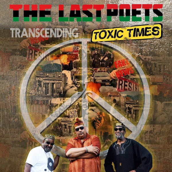 The Last Poets - Transcending Toxic Times (2xCD) Ropeadope