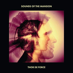 Thor De Force - Sounds Of The Mansion (CD) Ropeadope