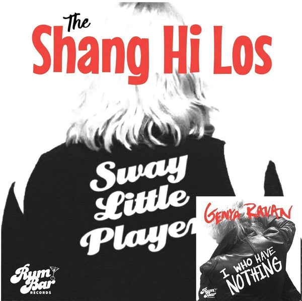 "Genya Ravan/Shang Hi Los - I Who Have Nothing/Sway Little Player (7"") Rum Bar Records"