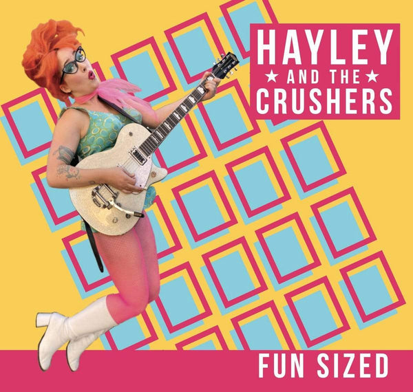 Hayley And The Crushers - Fun Sized (CD) Rum Bar Records
