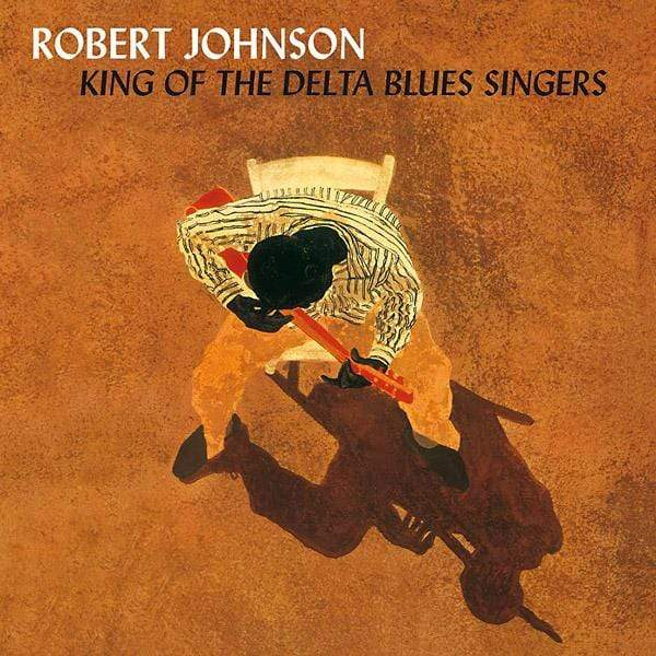 Robert Johnson - King Of The Delta Blues Singers (LP) Rumble Records