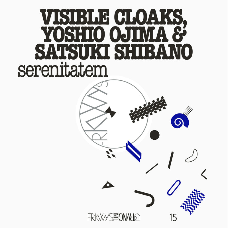 Visible Cloaks, Yoshio Ojima & Satsuki Shibano - FRKWYS Vol. 15: Serenitatem (LP - Black Vinyl) RVNG International