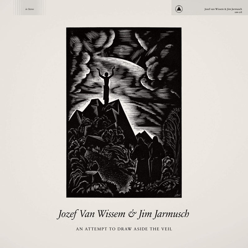 Jozef van Wissem & Jim Jarmusch - An Attempt to Draw Aside the Veil (LP) Sacred Bones Records