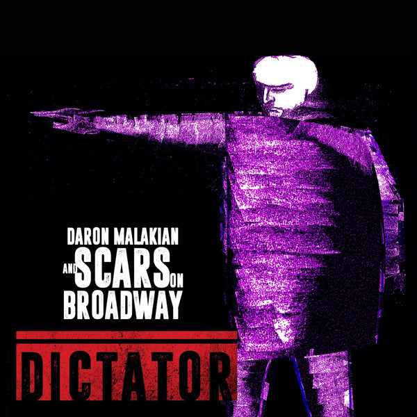 Daron Malakian and Scars On Broadway - Dictator (LP) Scarred For Life
