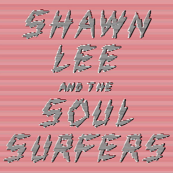 Shawn Lee & The Soul Surfers (Digital) Silver Fox Records