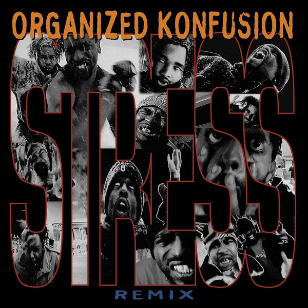 "Organized Konfusion - Stress (Large Professor Remix) b/w Stress (Large Professor Remix Instrumental) (7"") Slice Of Spice"