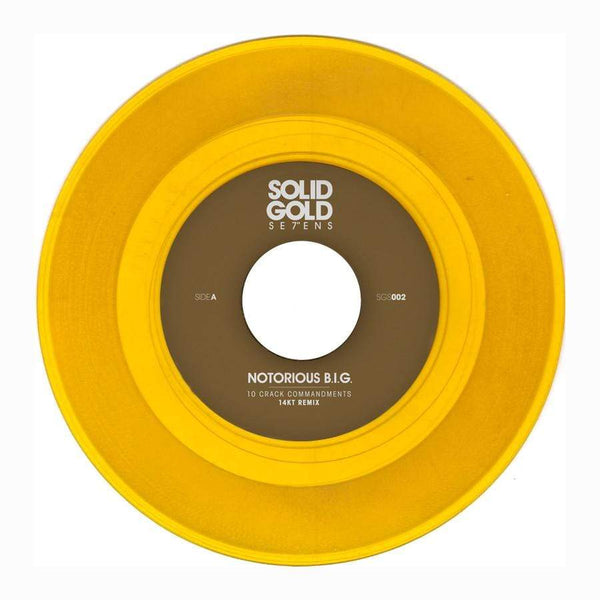 "The Notorious B.I.G. - 10 Crack Commandments (14KT Remix) (7"" - Gold Vinyl) Solid Gold Sevens"