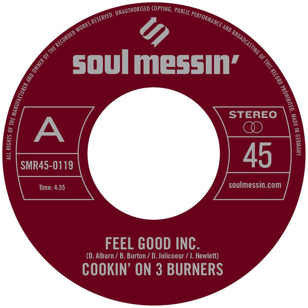 "Cookin' On 3 Burners - Feel Good Inc. b/w Cars (7"") Soul Messin' Records"