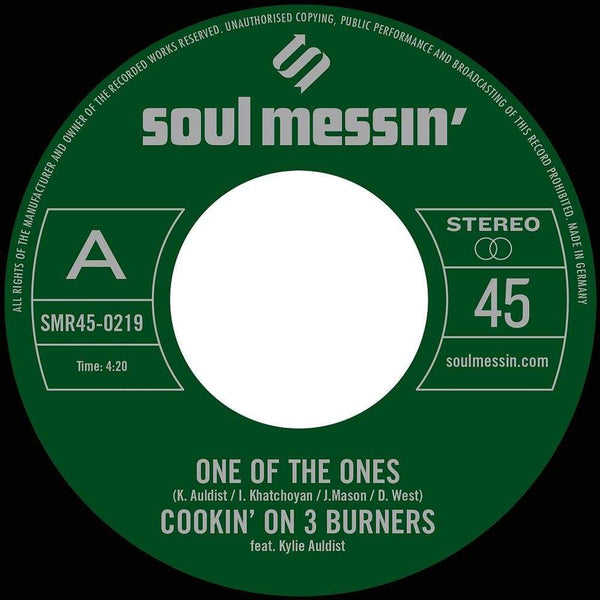 "Cookin' On 3 Burners - One Of The Ones b/w Force Of Nature (7"") Soul Messin' Records"