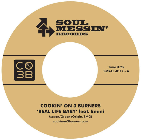 "Cookin' On 3 Burners - Real Life Baby feat. Emmi b/w Enter Sandman (7"") Soul Messin' Records"