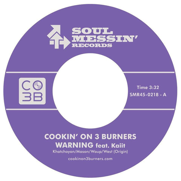 "Cookin' On 3 Burners - Warning b/w The Jump Off (7"") Soul Messin' Records"