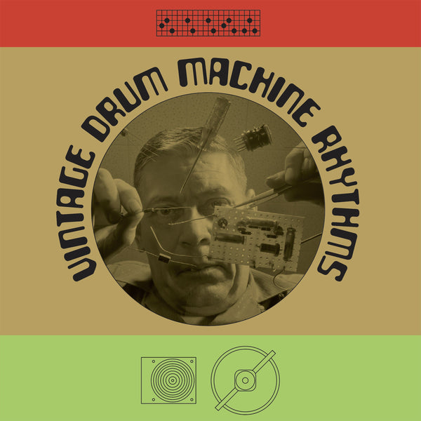 Vintage Drum Machine Rhythms (LP) Soul To The Universe