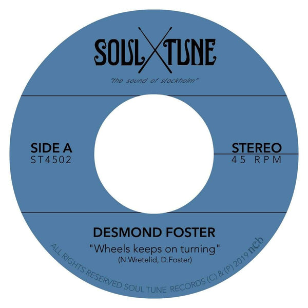 "Desmond Foster - Wheels Keeps on Turning b/w Attitude (7"") Soul Tune Records"