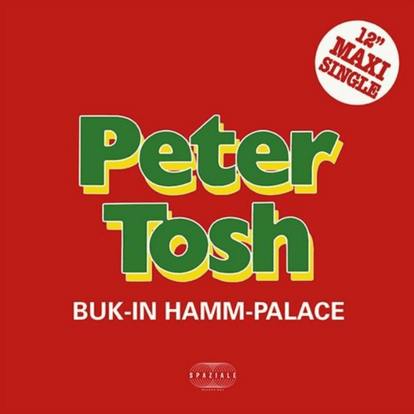 "Peter Tosh/Mick Jagger - Buk-In-Hamm Palace (12"" Maxi-Single) Spaziale Recordings"