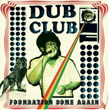 Dub Club - Foundation Come Again (LP + Download Card) Stones Throw