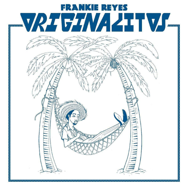 Frankie Reyes - Originalitos (LP) Stones Throw
