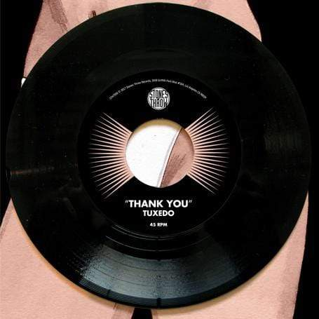 "Tuxedo - Thank You b/w Instrumental (7"") Stones Throw"