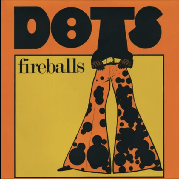 Fireballs - Dots (LP) Strawberry Rain Music