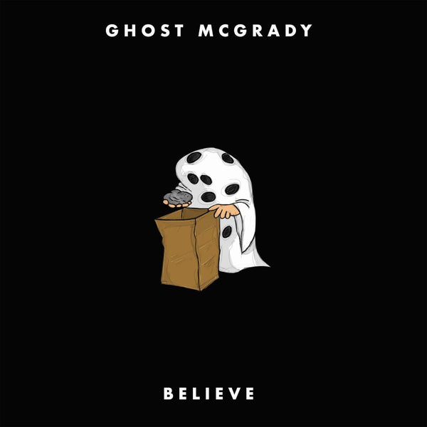 Ghost McGrady - Believe (Digital) Street Corner Music