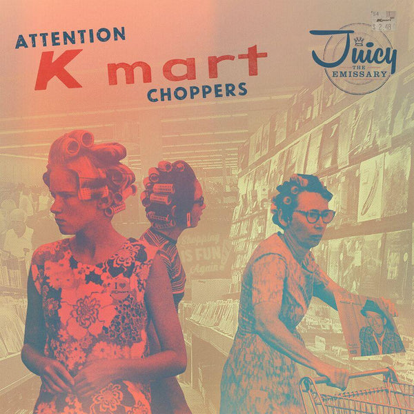 Juicy The Emissary - Attention K-Mart Choppers (Cassette) Street Corner Music