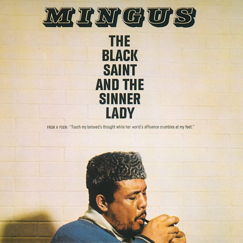Charles Mingus - The Black Saint And The Sinner Lady (LP - Gatefold) Superior Viaduct