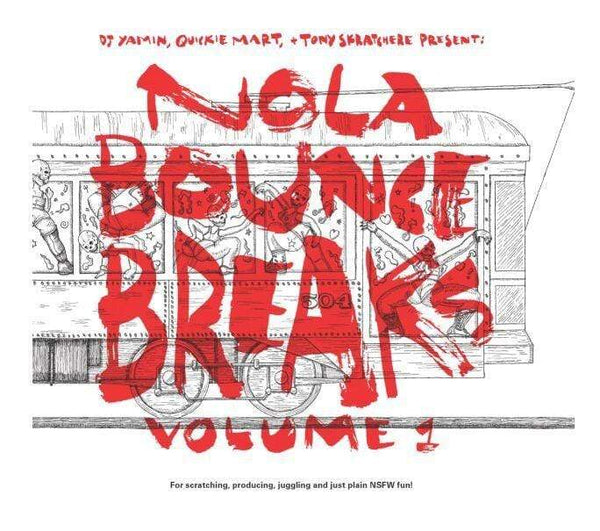 "DJ Yamin, Quickie Mart and Tony Skratchere - NOLA Bounce Breaks, Vol. 1 (7"") Superjock Records"