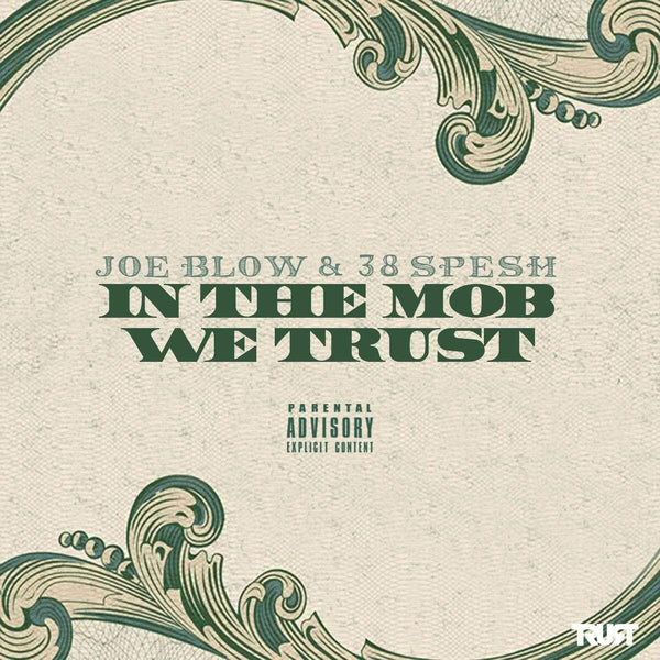 Joe Blow & 38 Spesh - In The Mob We Trust (CD) TCF Music Group