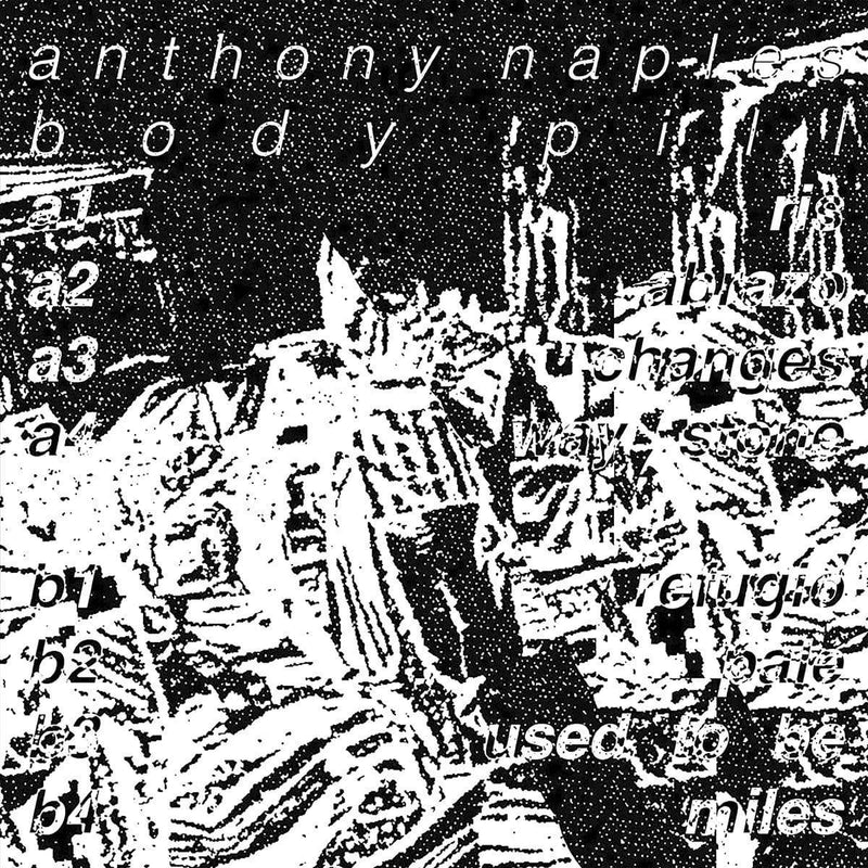 Anthony Naples - Body Pill (LP) Text Records