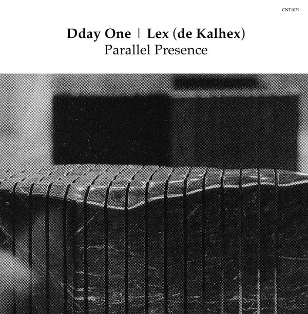 "Dday One & Lex (de Kalhex) - Parallel Presence (7"") The Content Label"