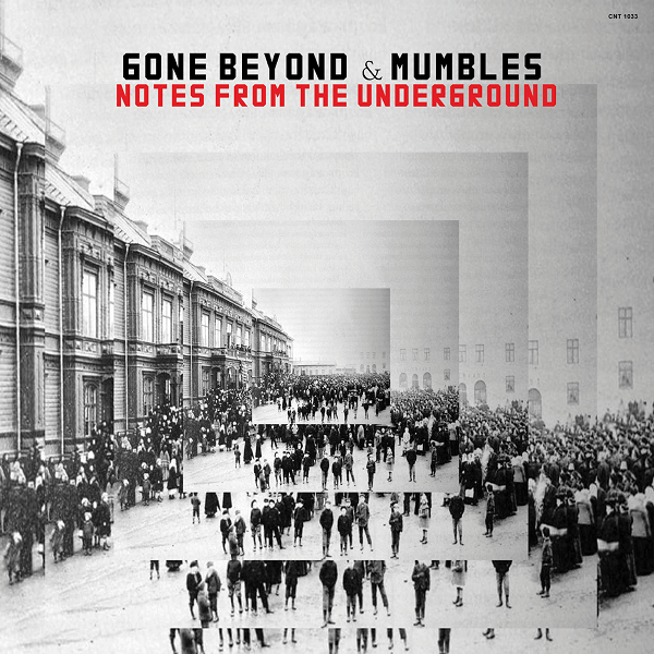 Gone Beyond & Mumbles - Notes From The Underground (CD) The Content Label