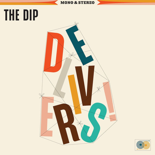 The Dip - The Dip Delivers (LP) The Dip