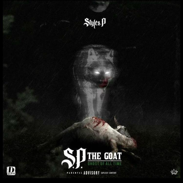 Styles P - S.P. The Goat: Ghost Of All Time (CD) The Phantom Entertainment