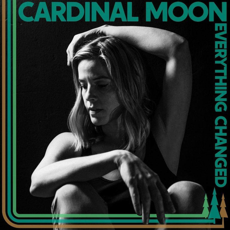 Cardinal Moon - Everything Changed (Digital) The Redwoods Music
