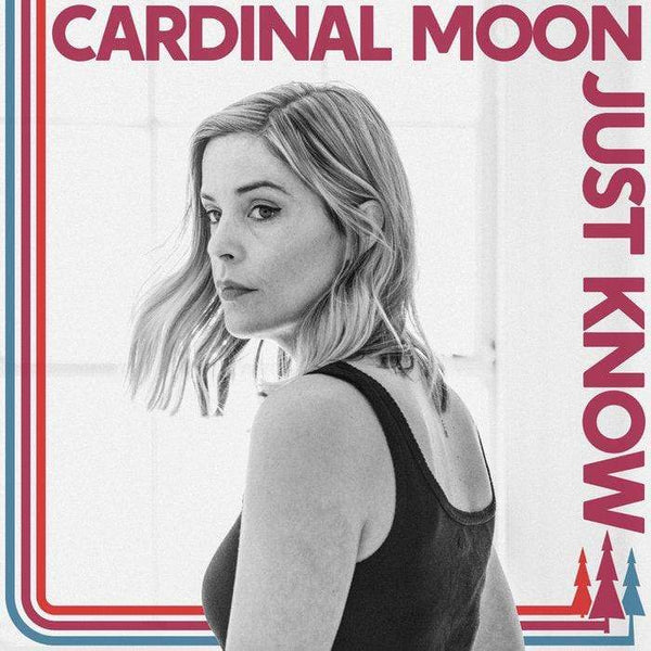 Cardinal Moon - Just Know (Digital) The Redwoods Music