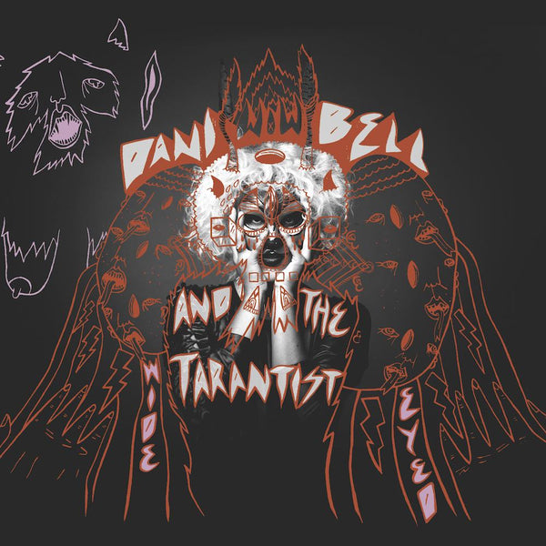 Dani Bell and the Tarantist - Wide Eyed (CD) The Redwoods Music