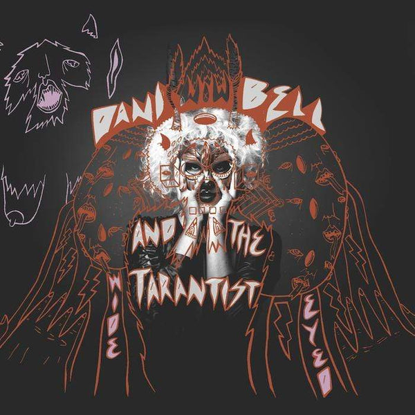 Dani Bell and the Tarantist - Wide Eyed (Digital) The Redwoods Music