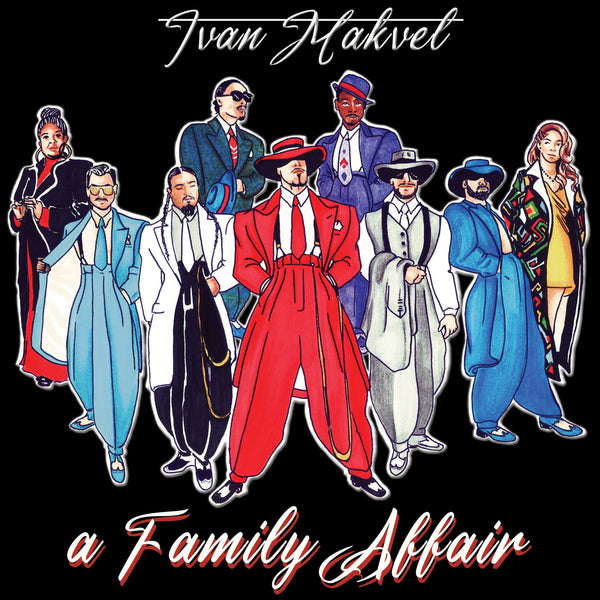 Ivan Makvel - A Family Affair (LP) The Sleepers RecordZ