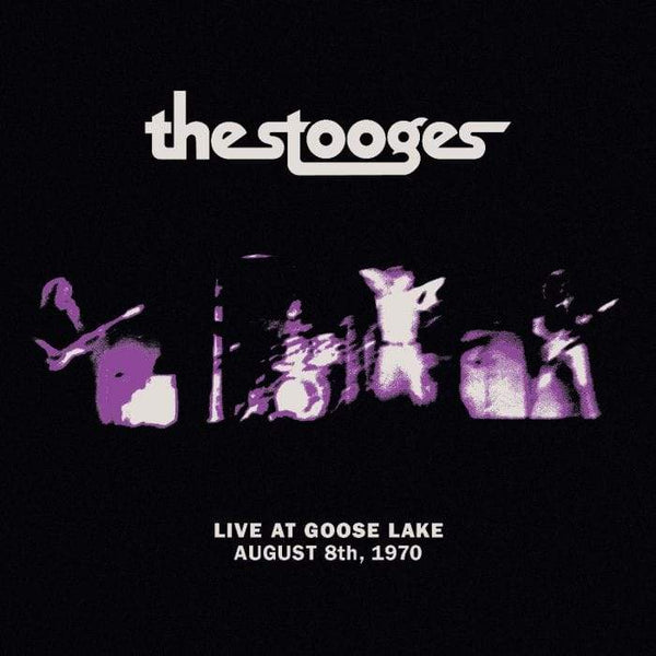 The Stooges - Live at Goose Lake: August 8th 1970 (LP) Third Man Records