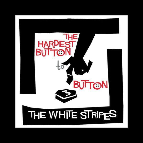 "The White Stripes - The Hardest Button to Button b/w St. Ides of March (7"") Third Man Records"