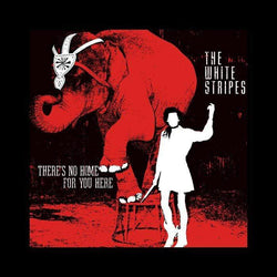 "The White Stripes - There's No Home For You Here (7"") Third Man Records"