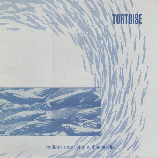 Tortoise - Millions Now Living Will Never Die (LP + Download Card) Thrill Jockey Records